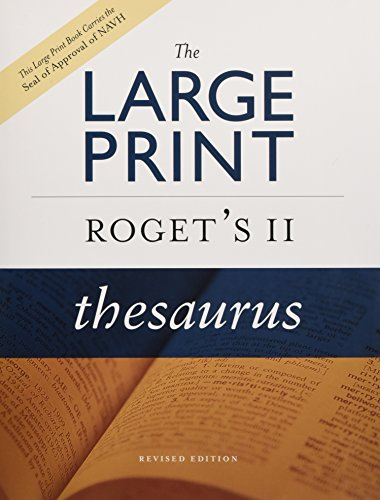 The Large Print Roget's II Thesaurus