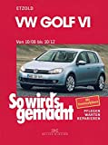 VW Golf VI 10/08-10/12: So wird's gemacht, Band 148
