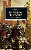 Horus Heresy - Imperium Secundus: Ein Licht im Dunkel