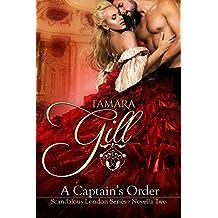 A Captain's Order: (Hot Regency Read) (Scandalous London Series Book 2)