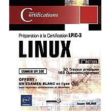 LINUX - Préparation à la certification LPIC-3 (examen LPI 301) - 2ième édition