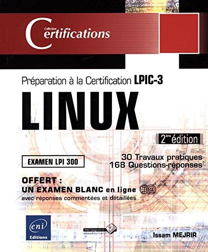 Preparation à la certification LPIC-3 (examen LPI 300) - 2ieme edition par Issam MEJRI