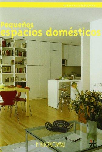 Pequeños espacios domesticos (miniarchbooks)