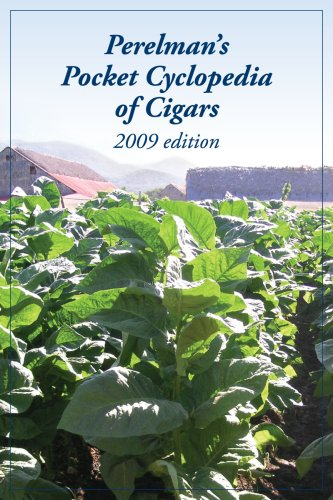 Perelman's Pocket Cyclopedia of Cigars - 2009 Edition