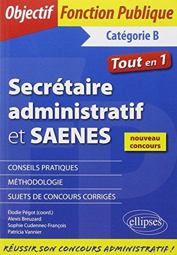 Secrétaire Administratif et SAENES Catégorie B Tout en 1 Nouveau Concours