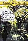 Biblio college - Jacques Damour et autres nouvelles