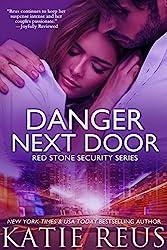 Danger Next Door (romantic suspense) (Red Stone Security Series Book 2) (English Edition)