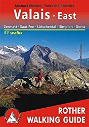 Valais East Zermatt Saas Fiesch (Rother Walking Guides) by Michael Waeber ?? Hans Steinbichler (2011-02-16)
