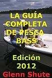 Image de LA GUÍA COMPLETA DE PESCA BASS - Edición 2012