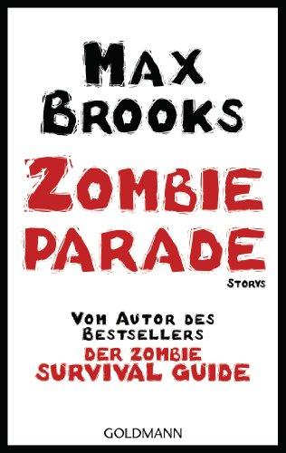 Buchseite und Rezensionen zu 'Zombieparade: Storys' von Max Brooks