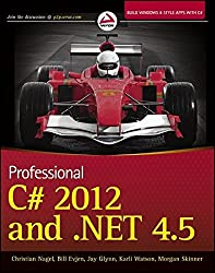 Professional C# 2012 and .NET 4.5 by Christian Nagel (2012-11-06)
