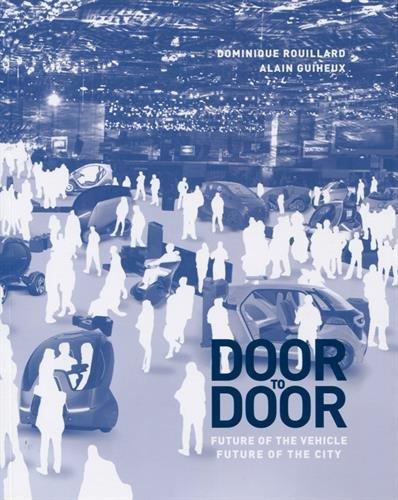 Door to door - Anglais: Future of vehicle, city of future