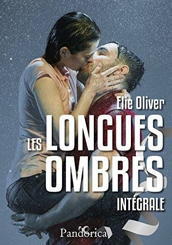 Les Longues Ombres - L'Intégrale (French Edition)