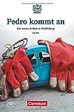 Die DaF-Bibliothek: A2/B1 - Pedro kommt an: Ein neues Leben in Wolfsburg. Lektüre. Mit Audios-Online