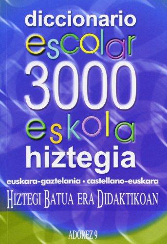 Adorez 9 - Hiztegia Eskola 3000 por Bostak Bat
