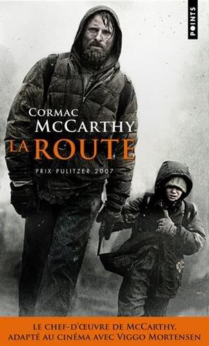 La Route par Cormac Mccarthy
