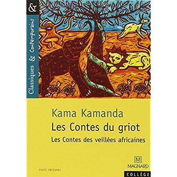 Les Contes du griot : les contes des veillées africaines