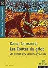 Les Contes du griot - Les contes des veillées africaines