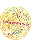 Building Dignified Worlds (Diverse Economies and Livable Worlds)
