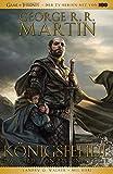George R.R. Martins Game of Thrones - Königsfehde: Bd. 1 (2.Buch von Das Lied von Eis und Feuer)