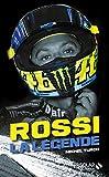 Rossi - La légende