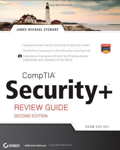 CompTIA Security+ Review Guide: (Exam SY0-301) Includes CD por James M. Stewart