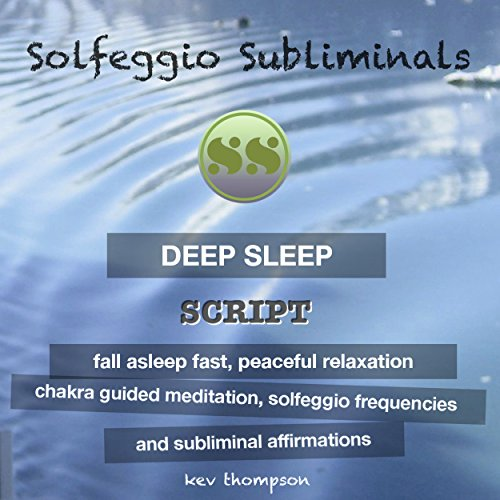 Deep Sleep, Fall Asleep Fast, Peaceful Relaxation: Chakra Guided Meditation, Solfeggio Frequencies & Subliminal Affirmations - Solfeggio Subliminals