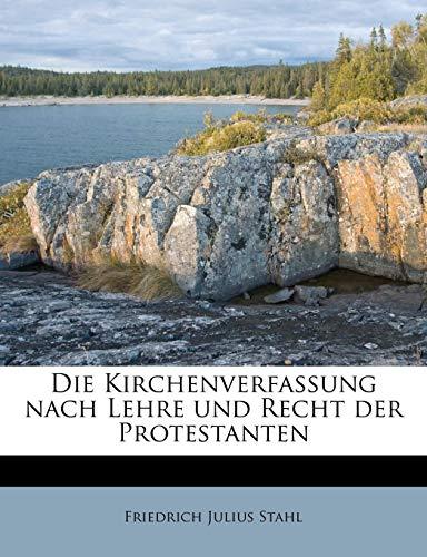 Die Kirchenverfassung nach Lehre und Recht der Protestanten