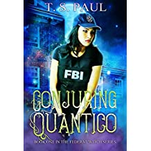 Conjuring Quantico (The Federal Witch Book 1) (English Edition)