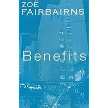 By Zoe Fairbairns Benefits (New Ed) [Paperback]
