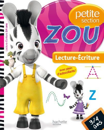 Zou - Lecture-écriture PS par Collectif