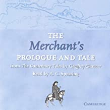 The Merchant's Prologue and Tale CD: From The Canterbury Tales by Geoffrey Chaucer Read by A. C. Spearing (Selected Tales from Chaucer)