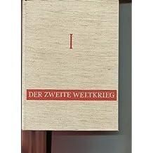 Der Zweite Weltkrieg in Bildern und Dokumenten. 3 Bände