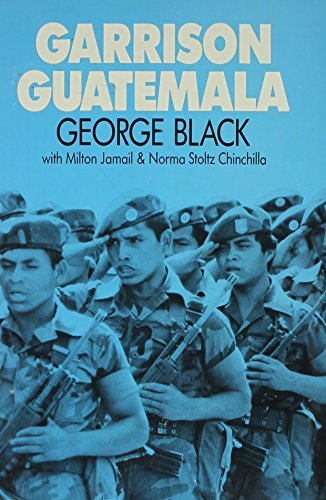 Garrison Guatemala by George Black (1984-01-01) (Black Chinchilla)