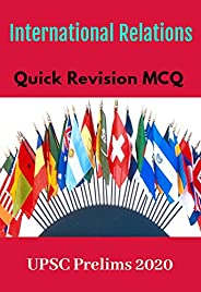 International Relations  Quick Revision MCQ: for UPSC Prelims  2020