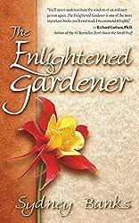 The Enlightened Gardener (Enlightened Gardener Series)