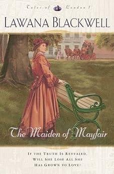 The Maiden of Mayfair (Tales of London Book #1) par [Blackwell, Lawana]