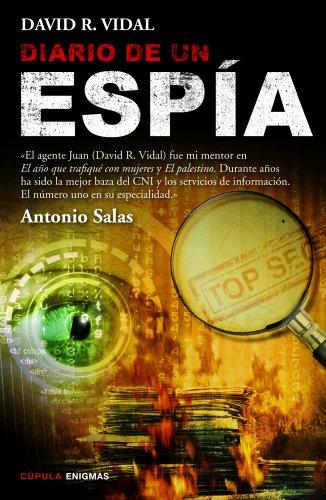 Diario de un espía por David R. Vidal