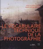 Le vocabulaire technique de la photographie de Anne Cartier-Bresson