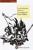 La rivoluzione francese raccontata da Lucio Villari