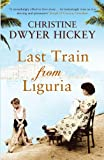 Image de Last Train from Liguria (English Edition)