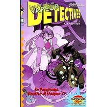 Les Fabuleux Vapeurs Détectives, tome 2 : Le Fantôme contre-attaque