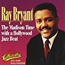 The Madison Time with a Hollywood Jazz Beat by RAY BRYANT