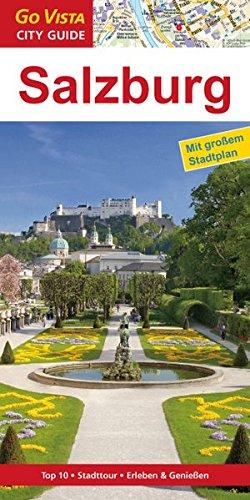 Salzburg: Reiseführer mit extra Stadtplan [Reihe Go Vista] (Go Vista City Guide)