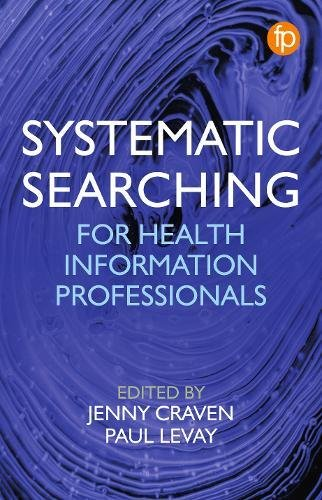 Preisvergleich Produktbild Systematic Searching: Practical ideas for improving results