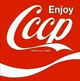Enjoy Cccp (2008 Remaster Edition)