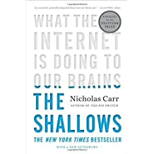 The Shallows: What the Internet Is Doing to Our Brains by Carr, Nicholas (2011) Paperback