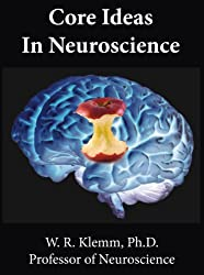 Core Ideas in Neuroscience (English Edition)