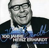 100 Jahre Heinz Erhardt - Das Beste -