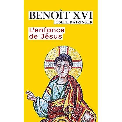L'enfance de Jésus (Champs Essais)